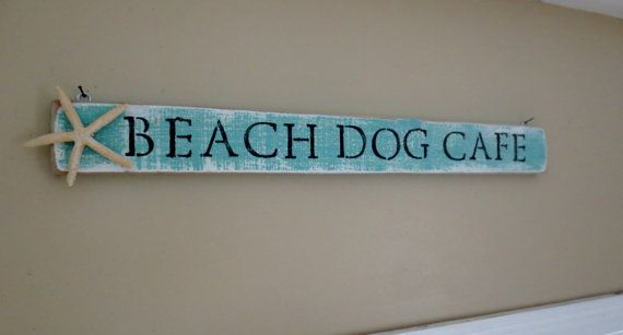 Beach Sign Decor Amazing Beach Dog Cafe Turquoise Reclaimed Wood Beach Sign Rustic Starfish 2018