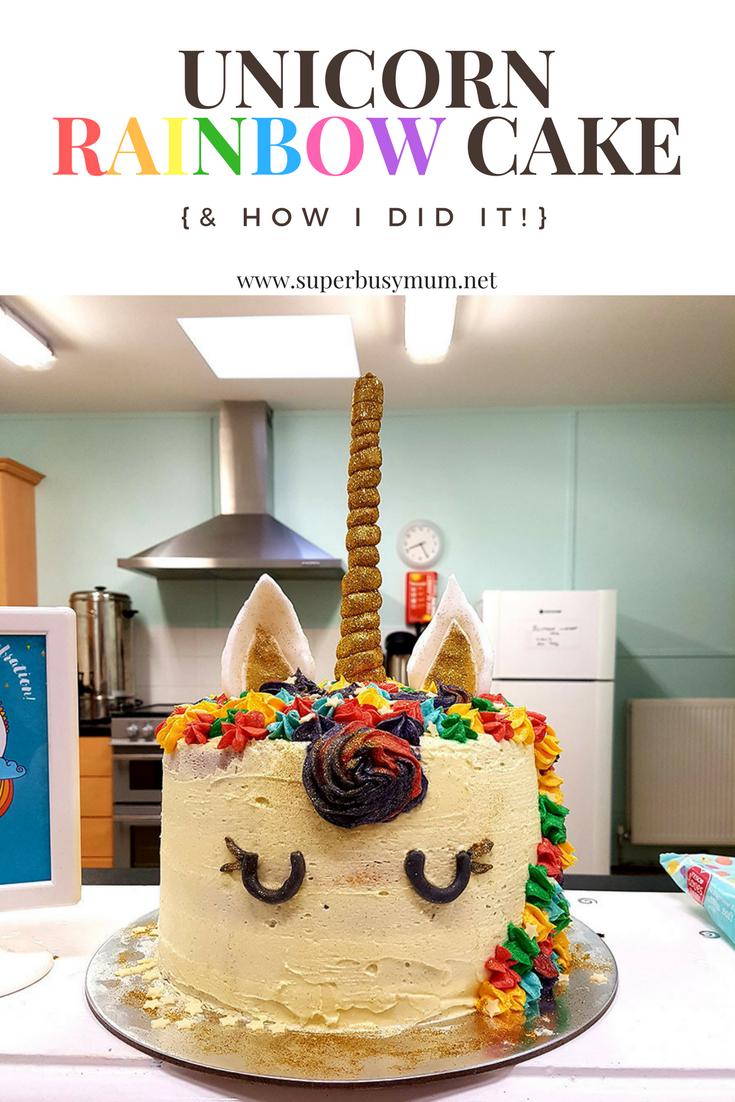 Unicorn Rainbow cake Pinterest graphic