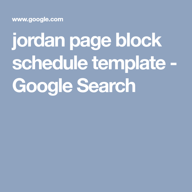 jordan page block schedule template google search nice and tidy