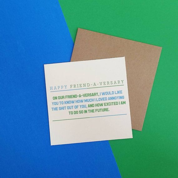 Funny greeting card / adult humor / Friend-A-Versary Card for anniversay /