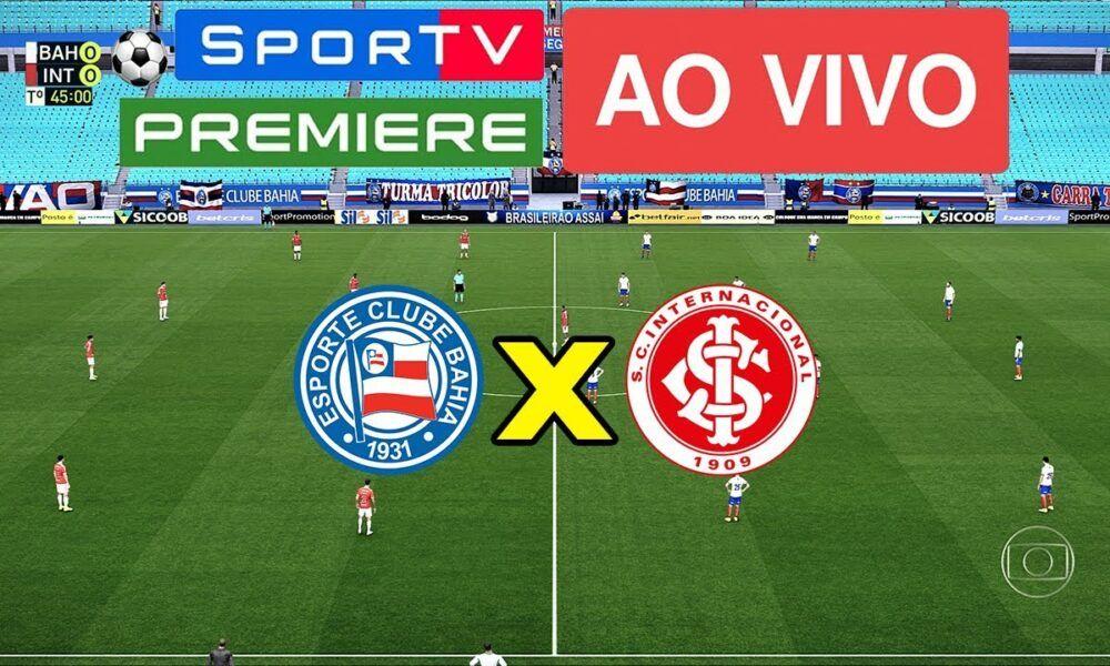 Assista Agora Bahia X Internacional Ao Vivo Na Tv E Online 27 10 202 E Online Jogos Do Brasileirao Canal Premiere