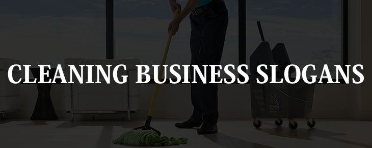 41 neat cleaning business slogans industry business