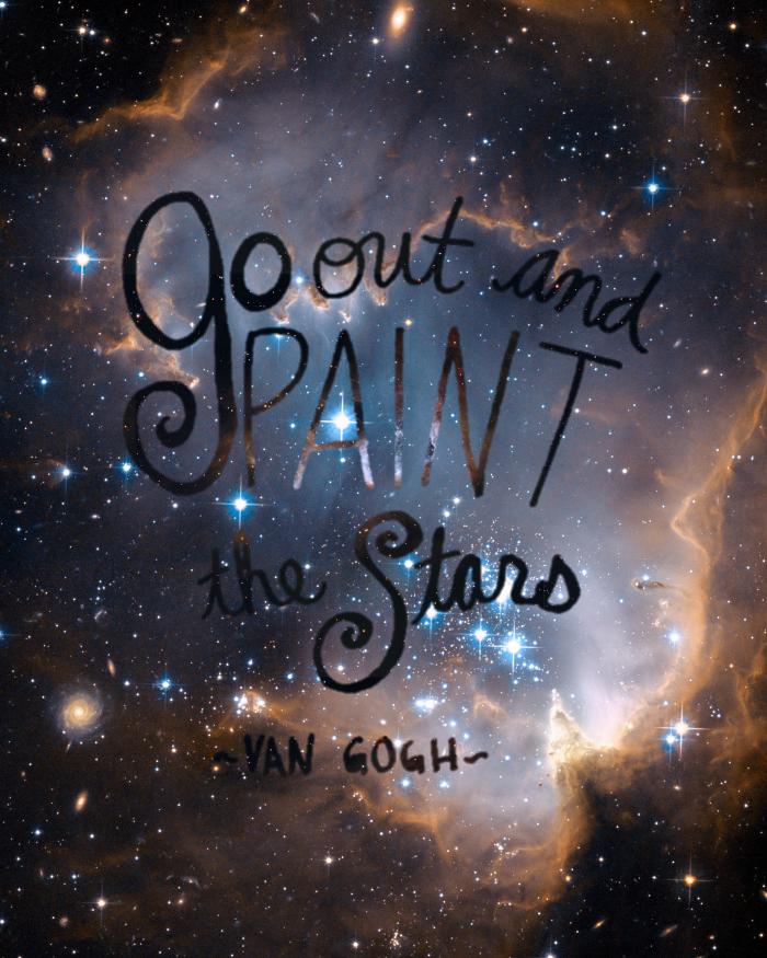 Paint The Stars Inspiration Quote Artfully Said Van Gogh