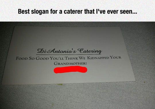Clever Slogan