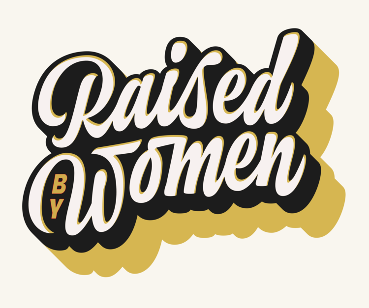 WomenRaisedMe