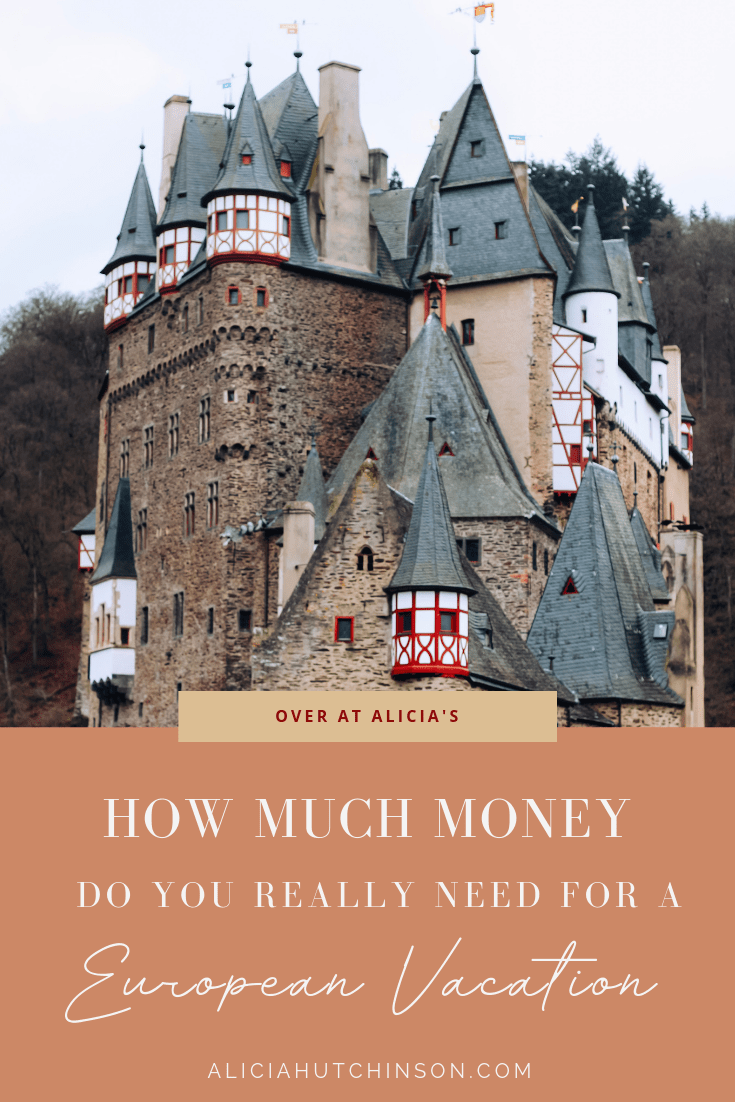 A European Travel Budget: How Much Money Do You Really ...