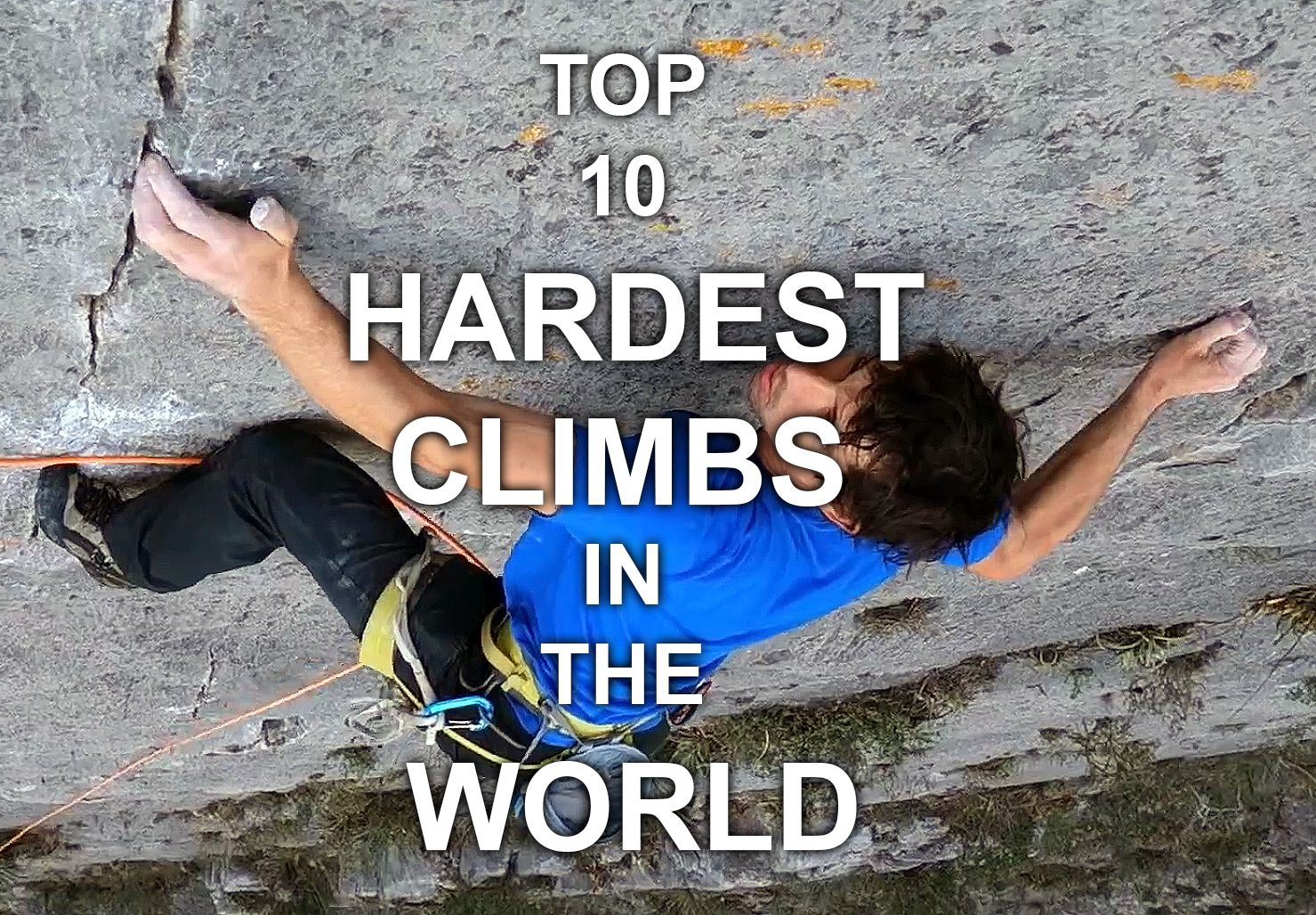 Top 10 Hardest Climbs in the World