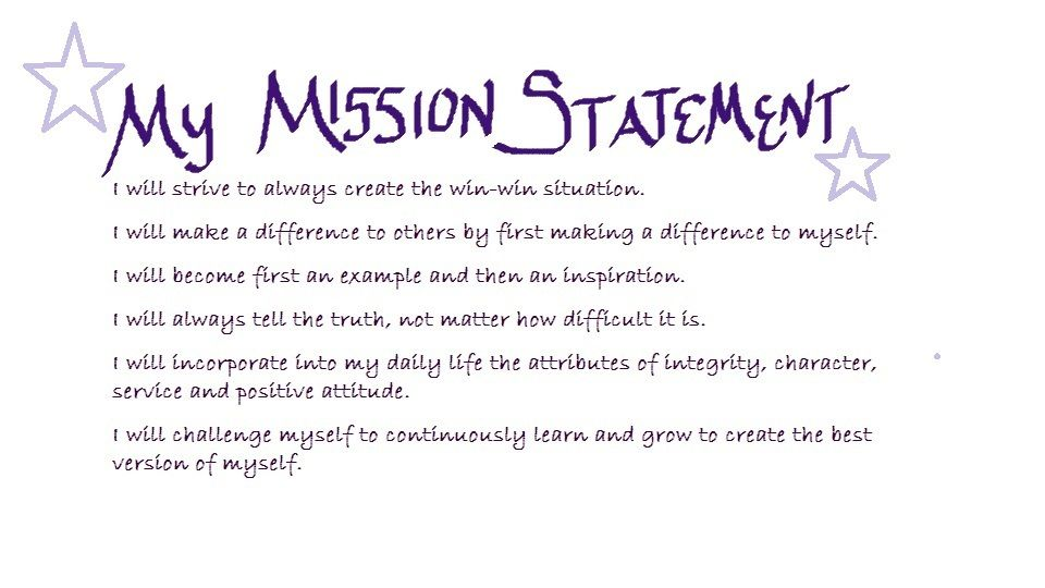 I Just Wrote My Personal Mission Statement As A Part Of The Mental Fitness Challenge Personal Mission Statement Mission Statement Win Win Situation