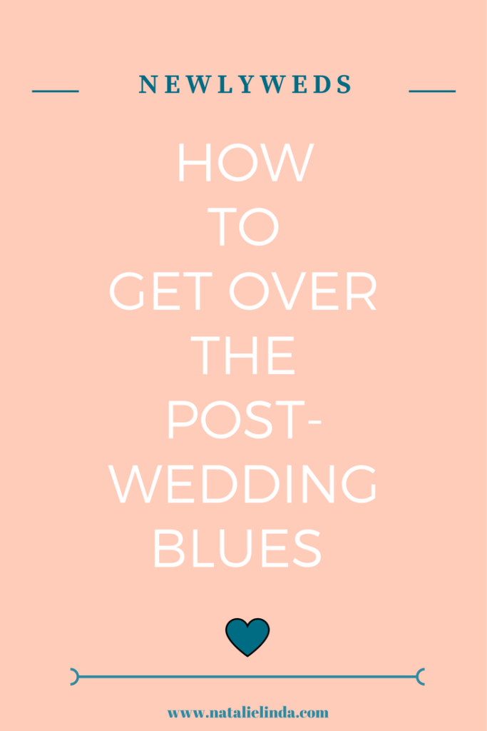 Get Over Your Post Wedding Blues With These Helpful Tips