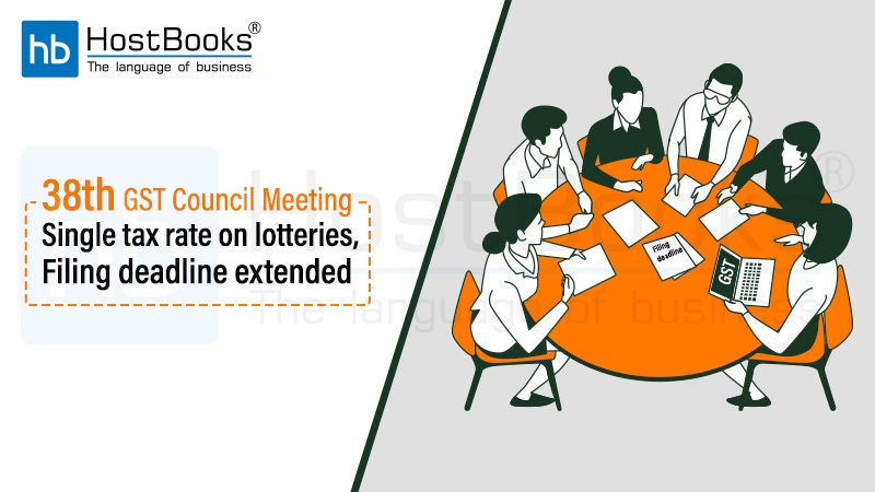 38th Gst Council Meeting Single Tax Rate On Lotteries Filing Deadline Extended Tax Rate Lottery Council