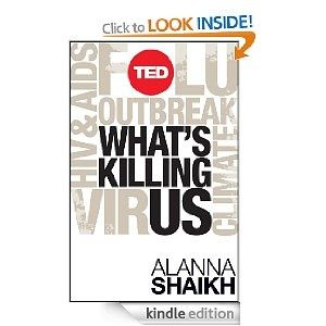 Whats killing us? Alanna Shaikhs new global health primer is required reading for anybody interested in global health issues over the next decade.