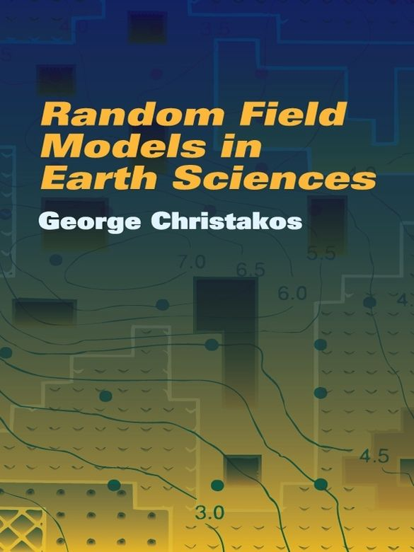 Random Field Models In Earth Sciences Earth Science Science Monte Carlo Method