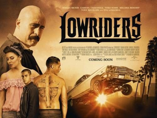2017 Movie Posters: LOWRIDERS Movie 2017 Poster