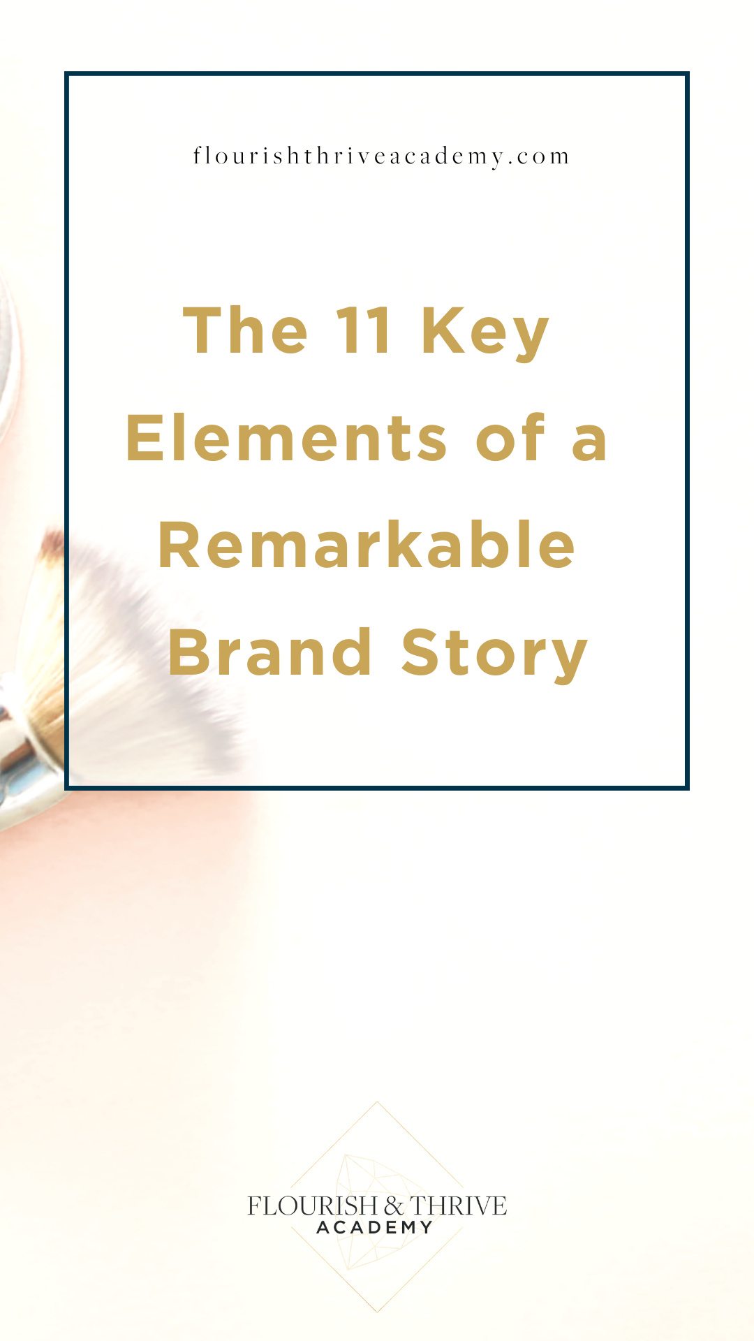 The 11 Key Elements Of A Brand Story It S Your Biggest Marketing Tool Brand Story Branding Your Business Brand Strategy Template