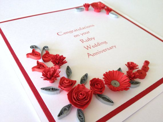 Happy ruby wedding anniversary quilled card. customise names or date