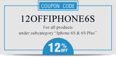 Coupon code: 12OFFIPHONE6S