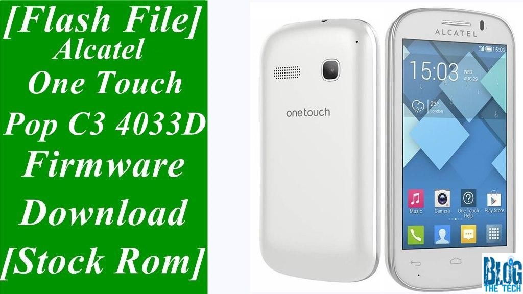 Flash File Alcatel One Touch Pop C3 4033d Firmware Download