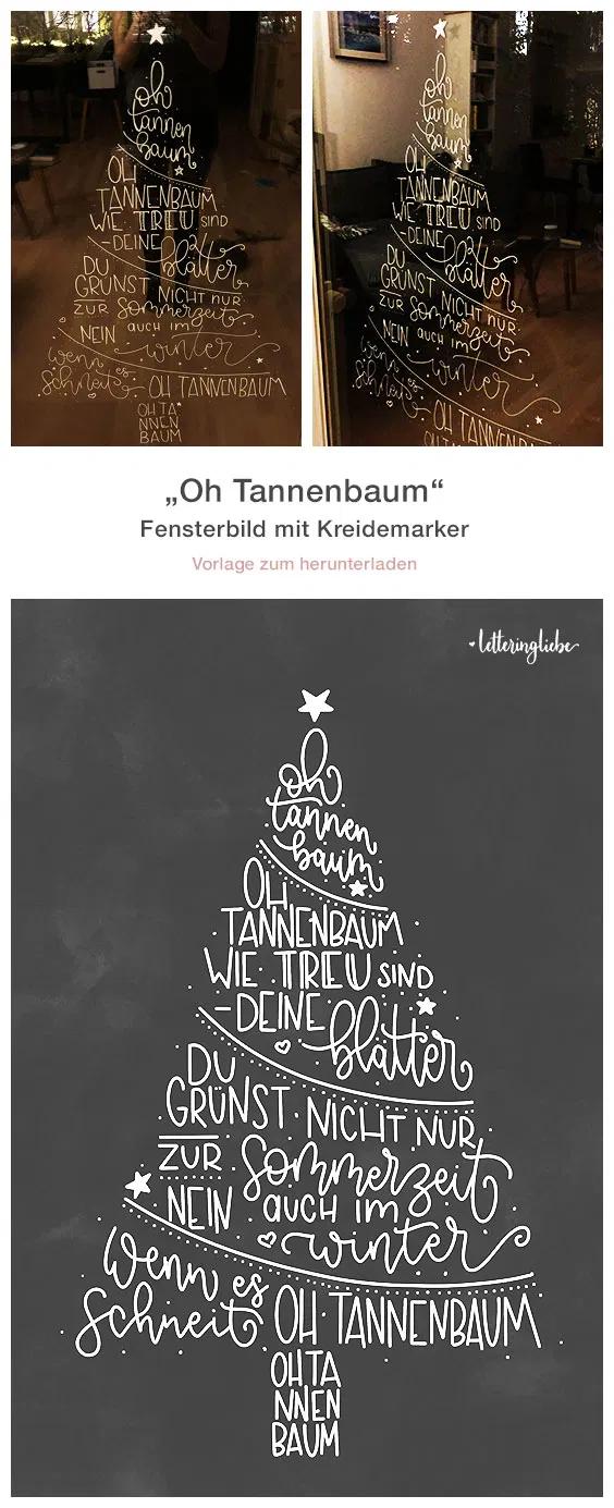 """""""Oh Tannenbaum"""" Weihnachtsbaum – Fensterbild mit Kreide – Letteringliebe"""
