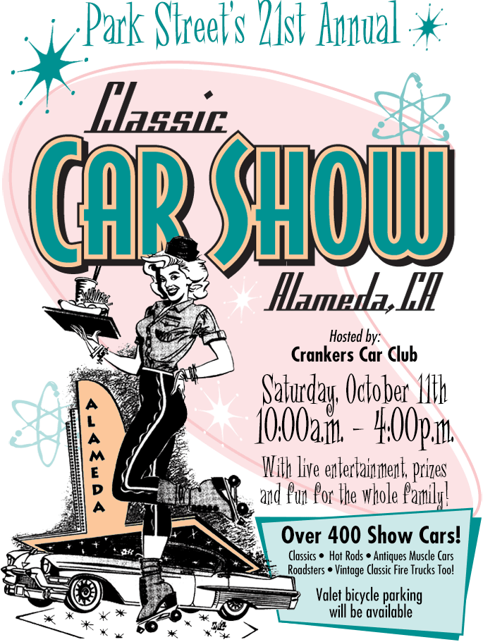 The Park Street Classic Car Show In Alameda Is One Of The Best - Bay area car show events