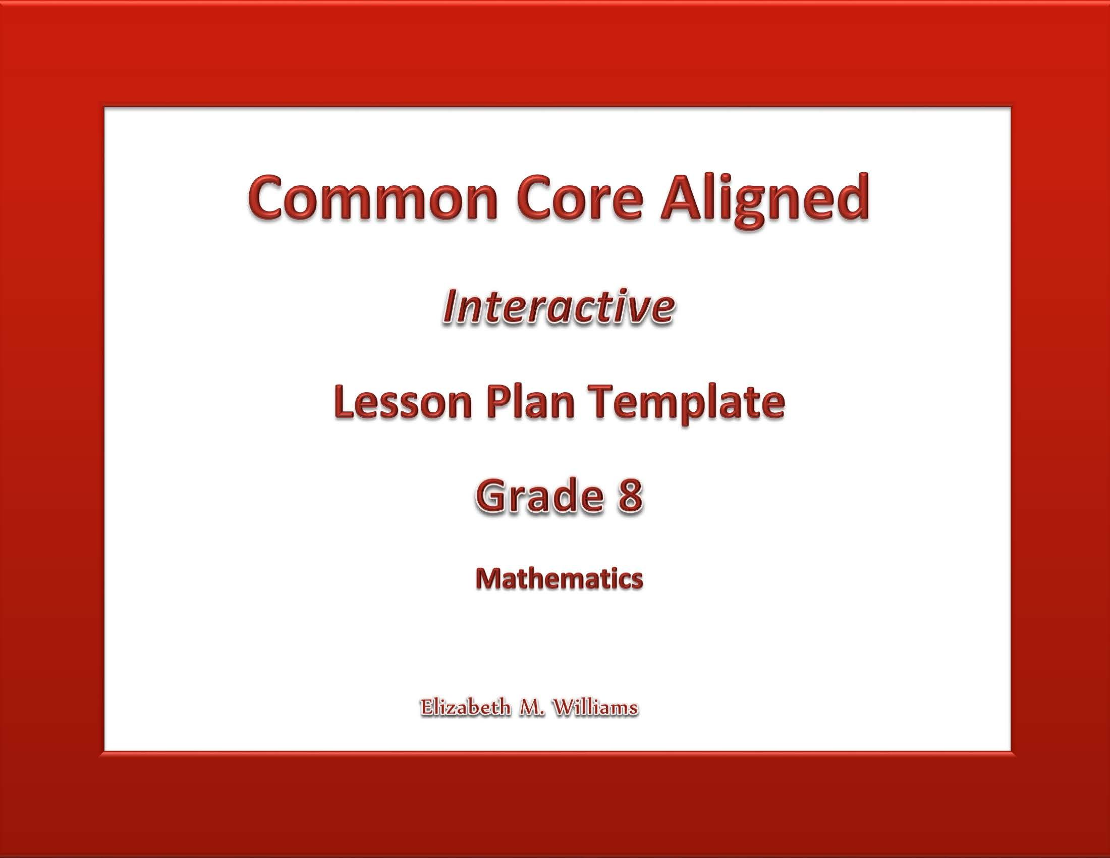 Common Core State Standards Aligned Interactive Lesson Plan