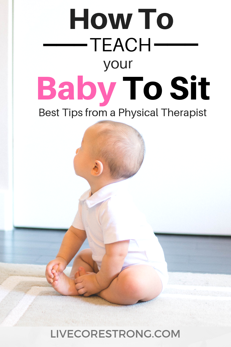 How To Teach Your Baby To Sit Teaching Babies Helping Baby Sit Up Infant Activities