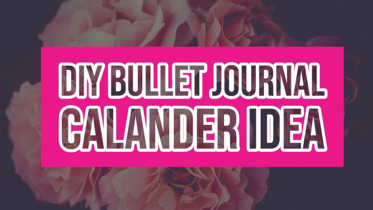 DIY BULLET JOURNAL CALENDAR IDEA||PAPER CRAFTS||PAPER FLOWERS||DIY IDEAS