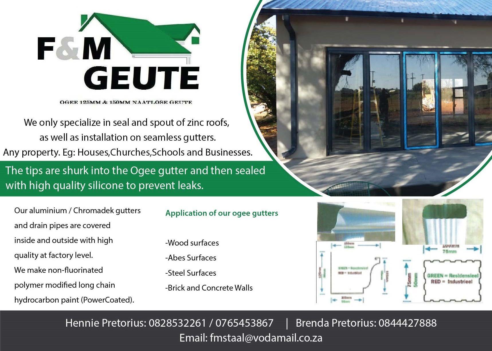 F M Geute Freestate Hennie Pretorius 082 853 2261 076 5453867 Brenda Pretorius 084 442 7888 Email Fmstaal Vodamail C Seamless Gutters Zinc Roof Gutters