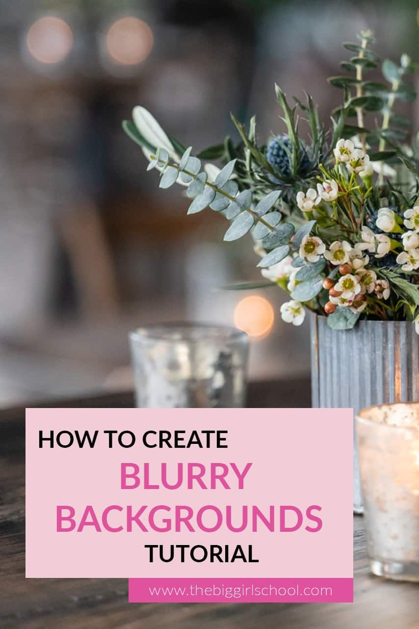 Blurry background made easy the big girl school how to