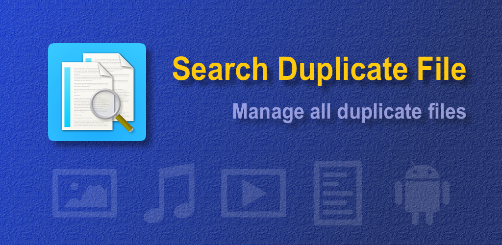 Search Duplicate File v4.111 Full Unlocked Paid APP