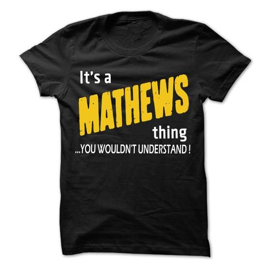 It is MATHEWS Thing... - 99 Cool Name Shirt ! - #gift for him #housewarming gift. BUY NOW => https://www.sunfrog.com/LifeStyle/It-is-MATHEWS-Thing--99-Cool-Name-Shirt-.html?68278