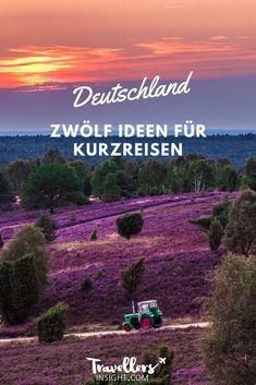 12 Richtige: Die schönsten Wochenendtrips in Deutschland