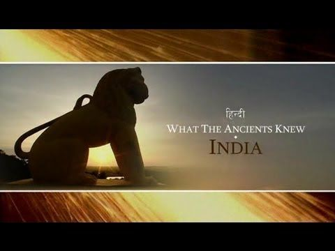 ▷ What The Ancients Knew - India (Discovery Channel