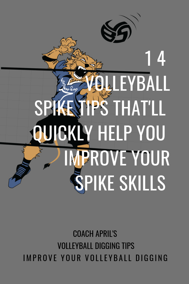 14 Volleyball Spike Tips That Ll Quickly Improve Your Spiking Skills Volleyball Workouts Volleyball Training Volleyball Skills