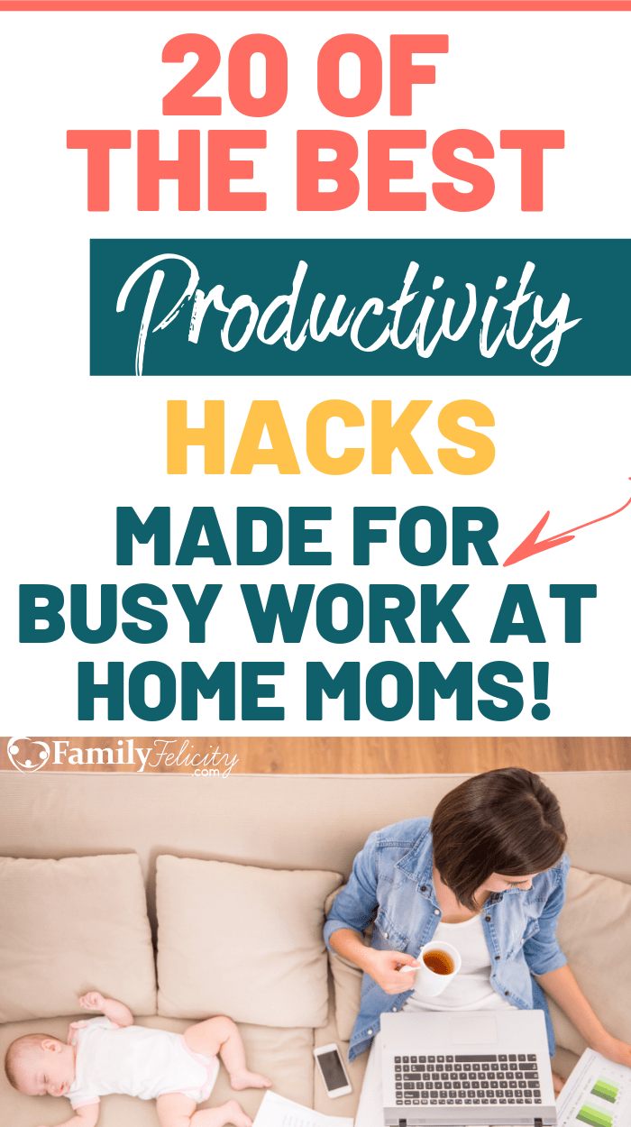 The Ultimate List of Productivity Hacks for Work-at-Home Moms
