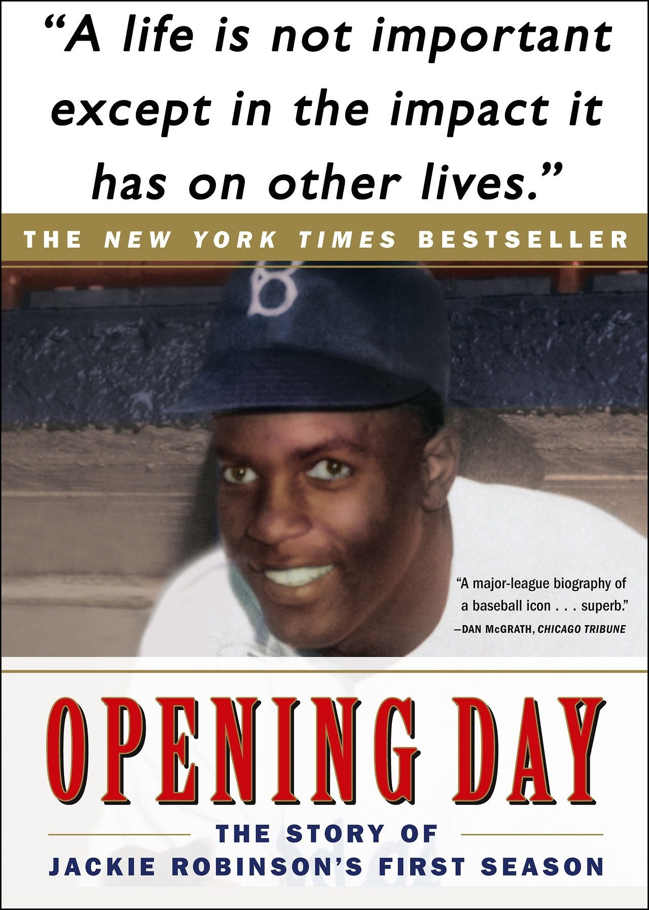 Jackie Robinson Informative Highly Readable Biography Of