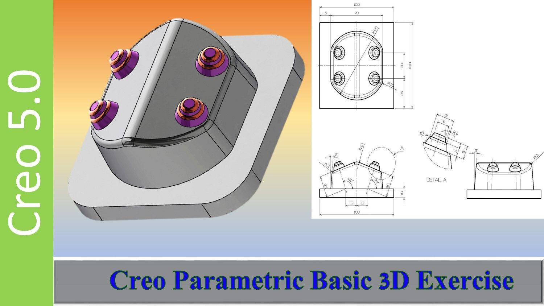 Creo Parametric Absolute Beginners Tutorials Mechanical Design Tutorial Parametric