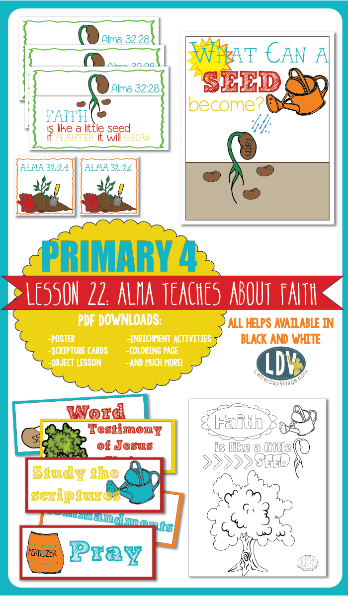Priamary 4, Lesson 22: Alma Teaches about Faith. Packet includes ...