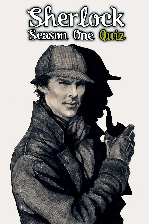 Sherlock Season One Quiz in 2020 Sherlock season