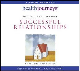 Meditations to Support Successful Relationships: Belleruth Naparstek: 9781881405665: Amazon.com: Books