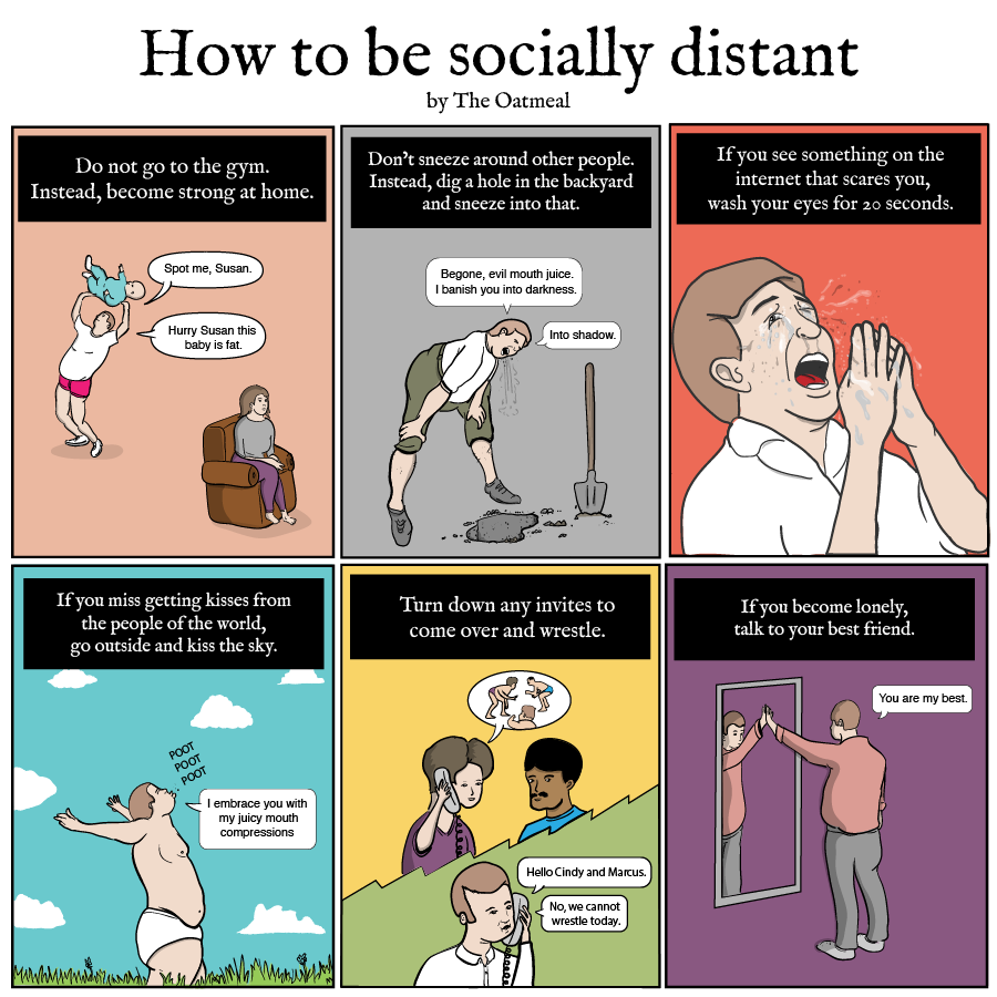 How to be socially distant The Oatmeal in 2020 Going