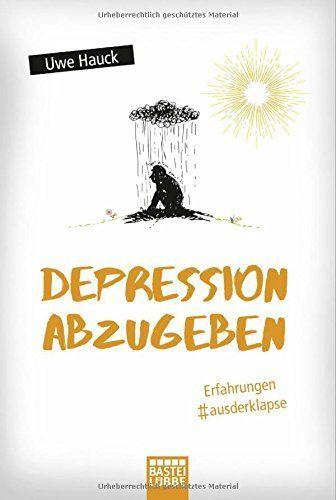 Depression abzugeben: Erfahrungen aus der Klapse, http://www.amazon.de/dp/3404609220/ref=cm_sw_r_pi_awdl_mb-yybE7M6P27