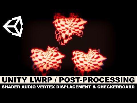 Unity3d LWRP / Post-Processing, Audio Spectrum, Shader