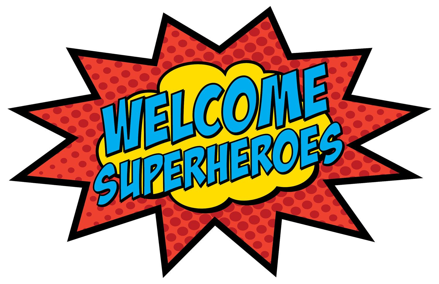 Welcome Superheroes 11 X 17 Sign Pc Instant Download
