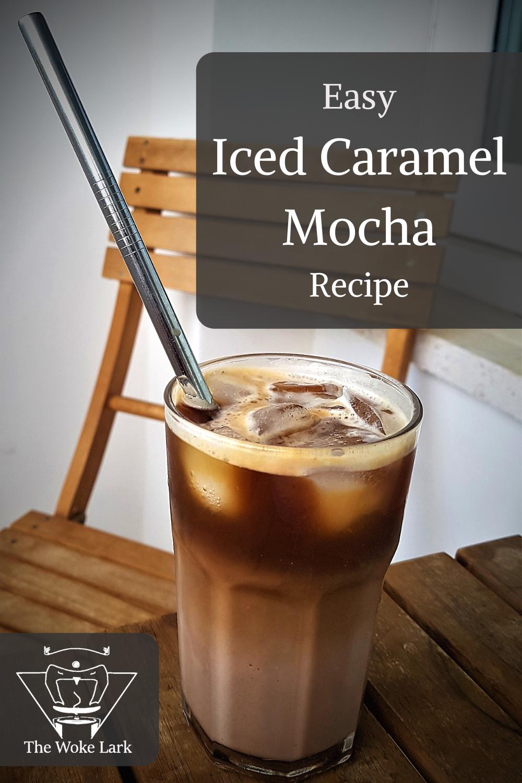 Iced Caramel Mocha Recipe in 2020 Iced caramel mocha