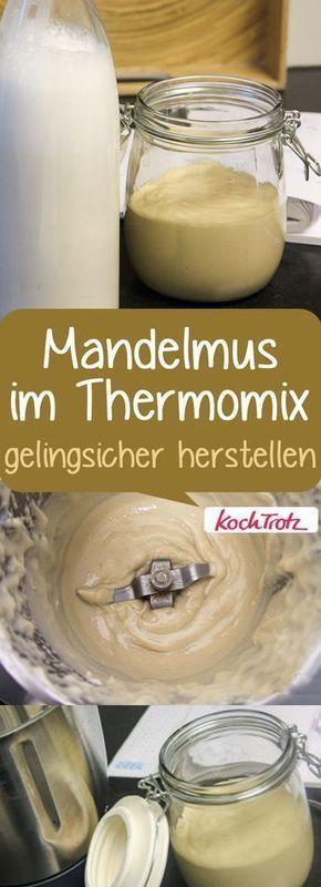 Rezept Mandelmus im Thermomix - gelingsicher - KochTrotz | kreative Rezepte