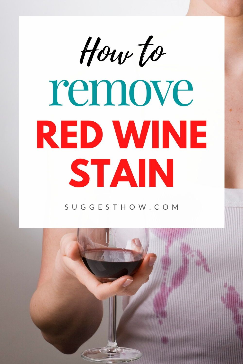 If You Are Constantly Worried About Not To Spill A Single Drop Of Red Wine On Your Shirt Or Sofa This Guide Is For You