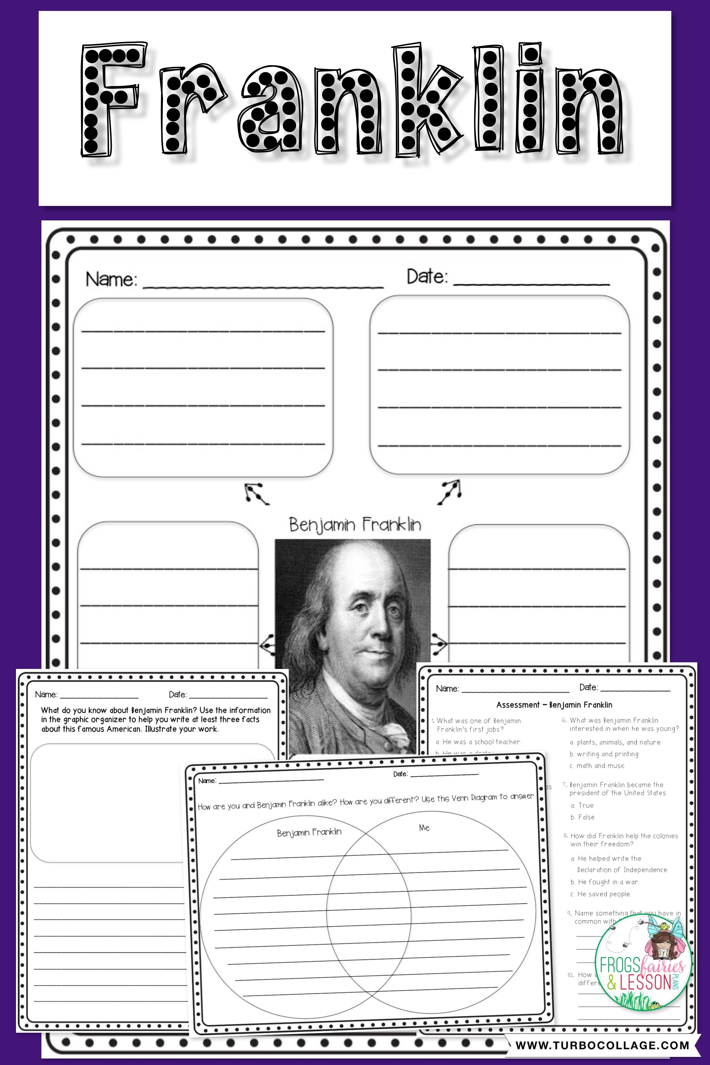 Benjamin Franklin Packet Contains Graphic Organizers Venn Diagrams Quick Write Pages Assessment Benjamin Franklin Activities Writing Activities Lesson Plans [ 3600 x 2400 Pixel ]