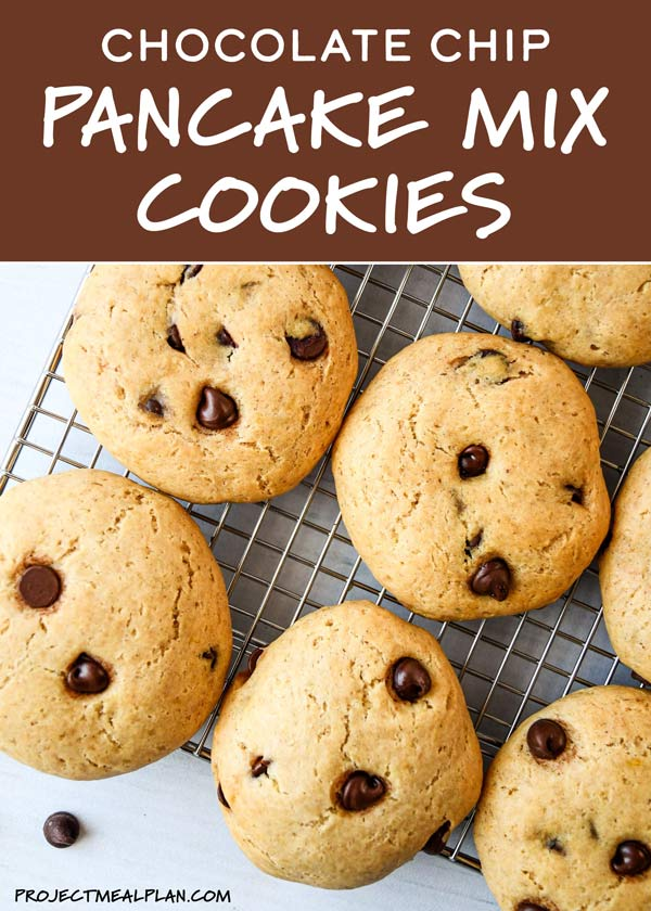 Chocolate Chip Pancake Mix Cookies Project Meal Plan Recipe In 2020 Pancake Mix Cookies Krusteaz Pancake Mix Recipes Pancakes Mix