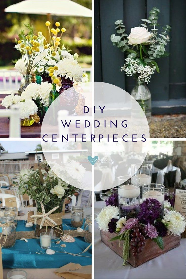 Affordable Wedding Centerpieces: Original Ideas, Tips & DIYs ...