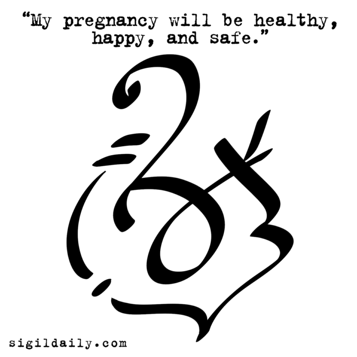My pregnancy will be healthy, happy, and safe